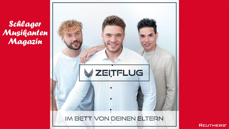 """67. Schlager Hitparade - Tipp der Woche: """"Im Bett von Deinen Eltern"""" - Gruppe ZEITFLUG"""