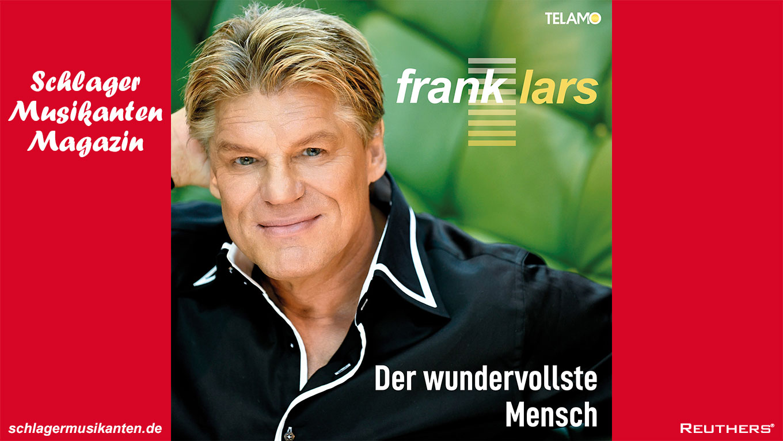 """""""Der wundervollste Mensch"""" - die neue Single von Frank Lars"""
