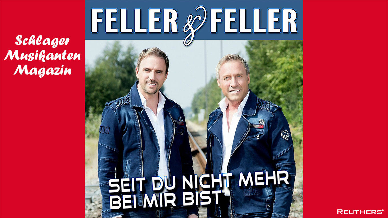 """Feller & Feller veröffentlichen """"Seit Du nicht mehr bei mir bist"""""""