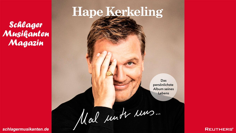 """""""Ich leb den Traum"""" - erste Hape Kerkeling Single aus dem kommenden Album """"Mal unter uns..."""""""