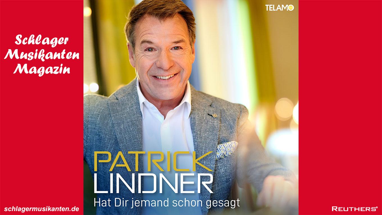 """Patrick Lindner startet mit neuer Single """"Hat Dir jemand schon gesagt"""" in den Herbst"""
