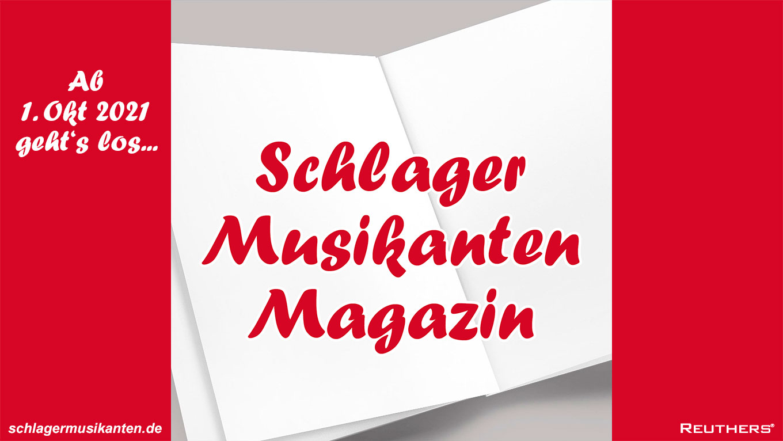 Das Schlager Musikanten Magazin startet am 1. Oktober 2021
